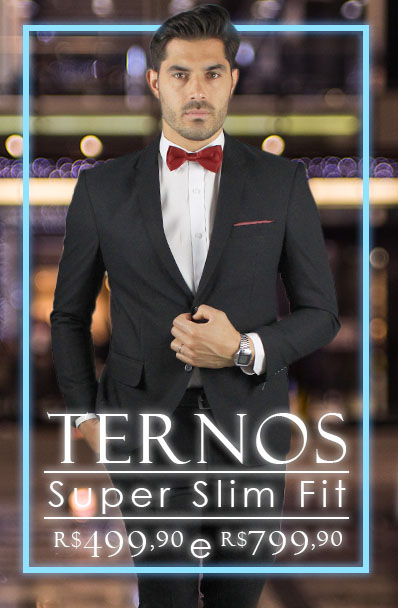 Ternos Super Slim